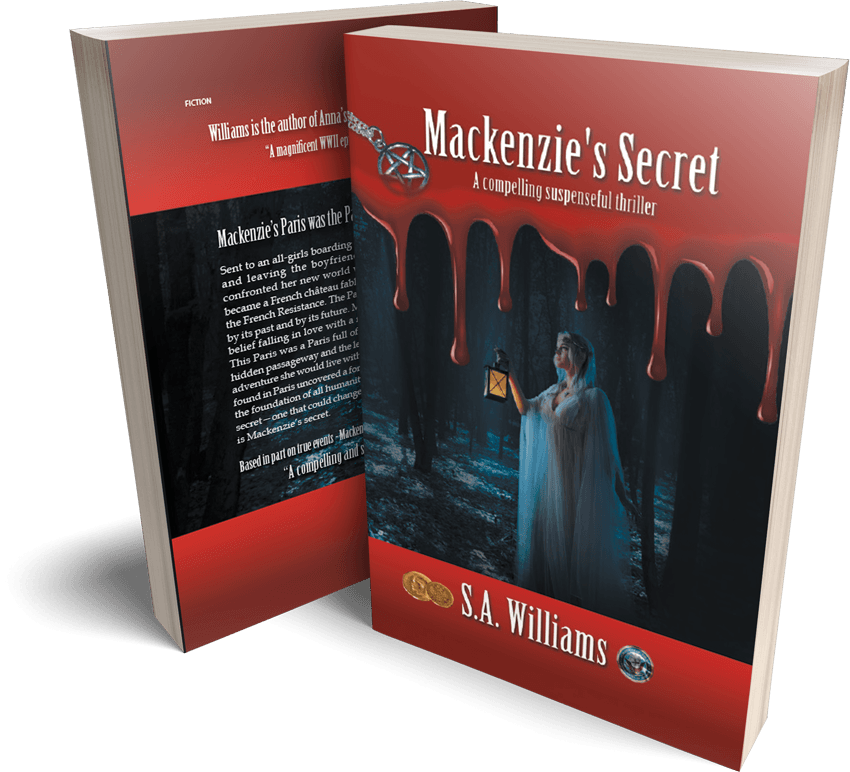 """Mackenzie's Secret,"" Author S.A. Williams' Sequel to WWII Epic Thriller ""Anna's Secret Legacy"" Is Taking Hollywood by Storm"