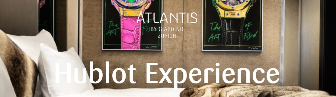 Atlantis by Giardino Zurich Hublot Experience